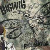 Bigwig - Live in Concert